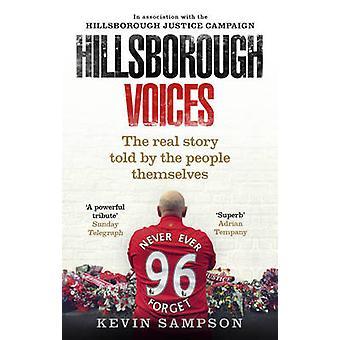 Hillsborough stemmer - den virkelige historien fortalt av folket selv av