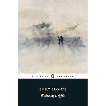 Wuthering Heights by Emily Bronte - Pauline Nestor - Lucasta Miller -
