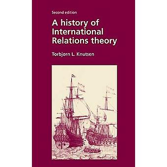 A History of International Relations Theory (2nd Revised edition) by