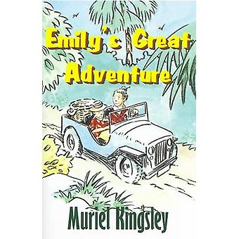 Emily's Great Adventure by Muriel A. Kingsley - 9780722342503 Book