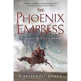 The Phoenix Empress by The Phoenix Empress - 9780765392572 Book