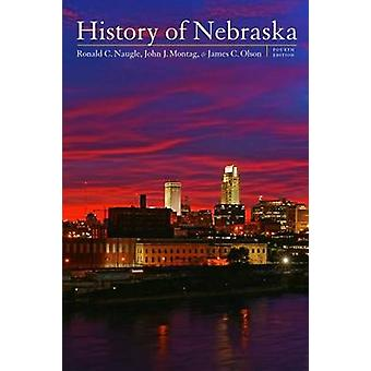 Historia z Nebraski (4 Revised edition) przez Ronald C. Naugle - James