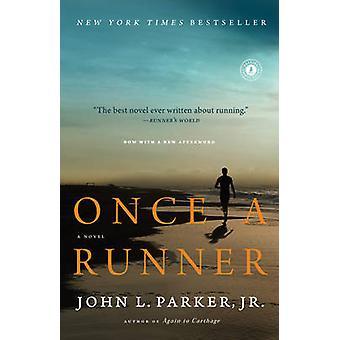 Une fois un coureur - un roman de John L. Parker - Book 9781416597896