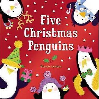 Cinq pingouins de Noël par Steven Lenton - livre 9781848954946