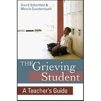 La deuil Marcia étudiant - Guide de l'enseignant par David J Schonfeld-
