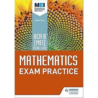 OCR B [MEI] Year 1/AS Mathematics Exam Practice by Jan Dangerfield -