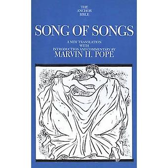 Song of Songs - A New Translation with Introduction and Commentary by