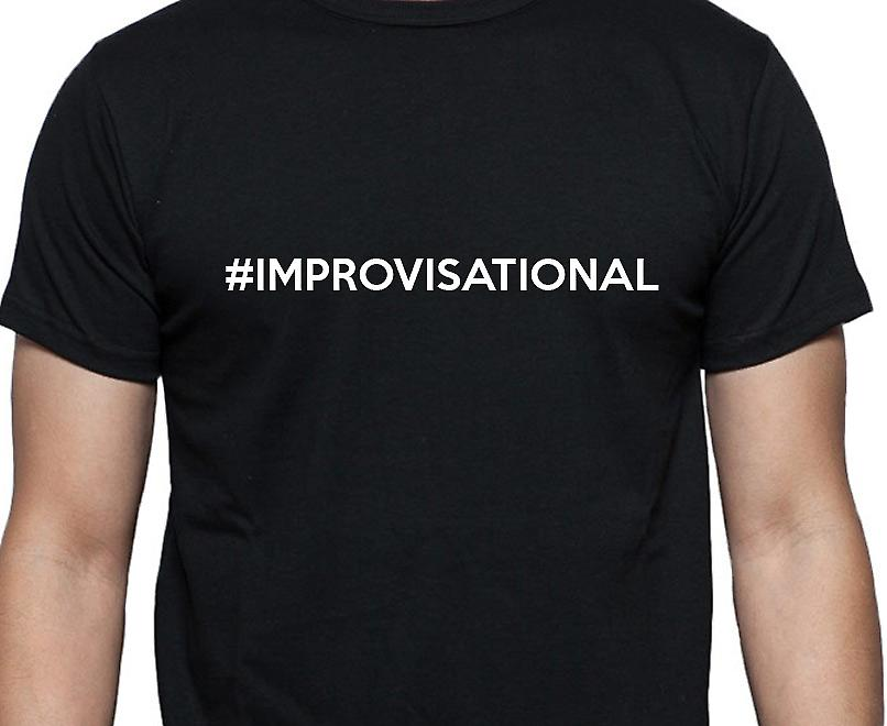 #Improvisational Hashag Improvisational Black Hand Printed T shirt