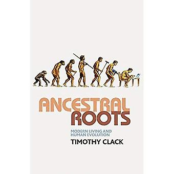 Radici ancestrali: Moderna evoluzione viva e umana