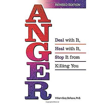 Anger Deal with it, Heal with it