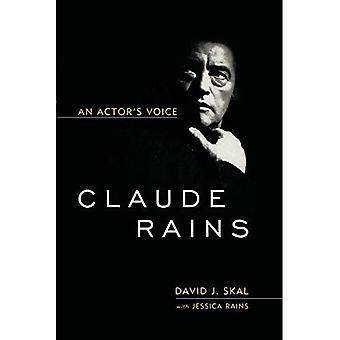 Claude Rains: Voix un acteur (Screen Classics)