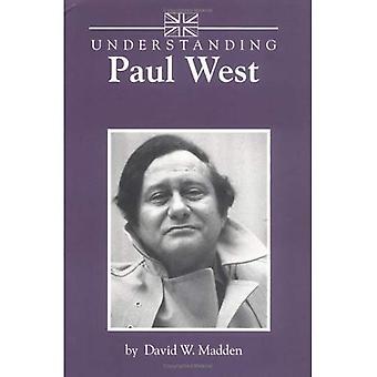 Begrip Paul West (inzicht in hedendaagse Britse literatuur)