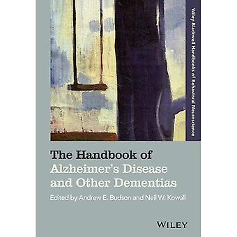 Das Handbuch der Alzheimer-Krankheit und anderen Demenzerkrankungen (Blackwell Handbücher der Biopsychologie)
