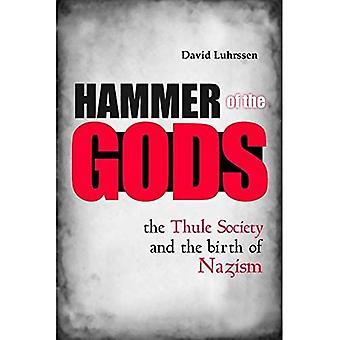 Hammer of the Gods: die Thule-Gesellschaft und die Geburt des Nationalsozialismus