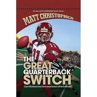 Le commutateur de grand Quarterback (bibliothèque de sport nouveau Matt Christopher)
