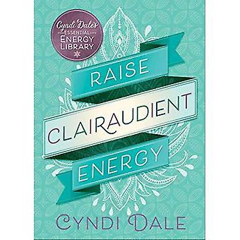 Verhogen van de energie van de Clairaudient (Essental energie Library)