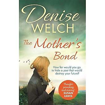 The Mother's Bond: A heartbreaking page turner from one of the nation's best-loved celebrities