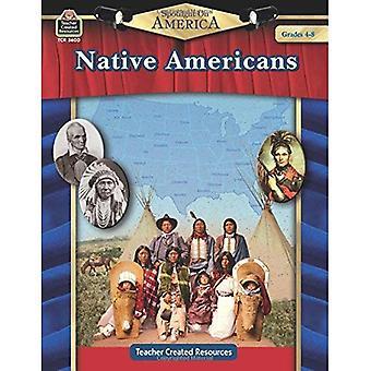 Spotlight on America: Native Americans: Grade 4-8