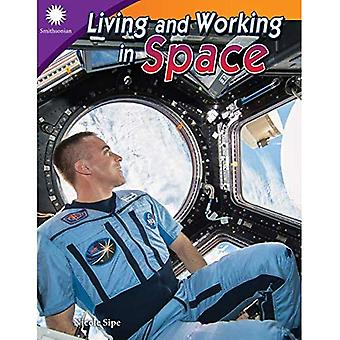 Living and Working in Space (Grade 5) (Smithsonian Readers)