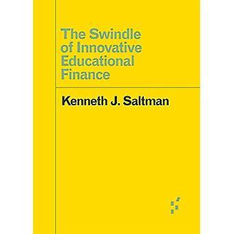 Svindel af Innovative pædagogiske Finance (forløberne: ideer første)