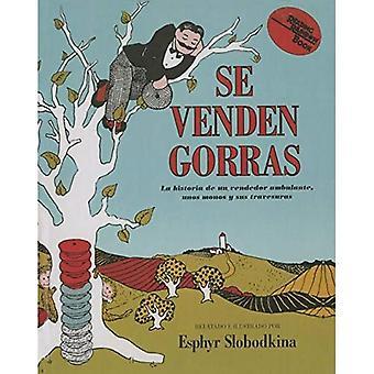 Se Venden Gorras: La Historia de Un Vendedor Ambulante, Travesuras Unoi Monos y Sus (lendo livros de arco-íris)