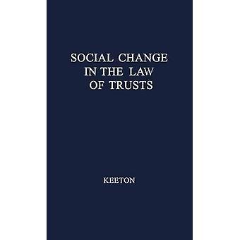 التغيير الاجتماعي في القانون للصناديق الاستئمانية. قبل كيتون & جورج ويليامز