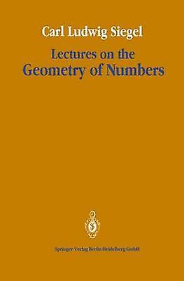 Lectures on the Geometry of Numbers by Chandrasekharan & Komaravolu