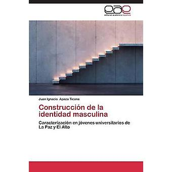 Construccin de la identidad masculina av Apaza Ticona Juan Ignacio