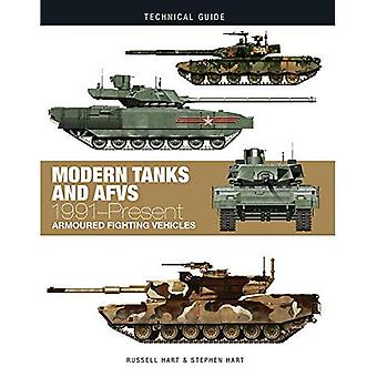 Modern Tanks and AFVs: 1991-Present Armoured Fighting Vehicles (Technical� Guides)