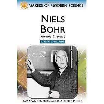 Niels Bohr: Atomic Theorist (Makers of Modern Science)