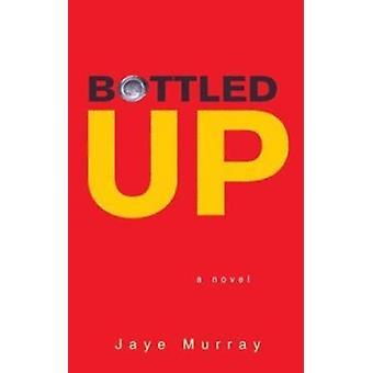 Bottled Up Book