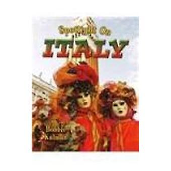 Spotlight on Italy by Bobbie Kalman - 9780778734888 Book