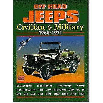 Off-road Jeeps - Civilian and Military - 1944-71 (3rd Revised edition)