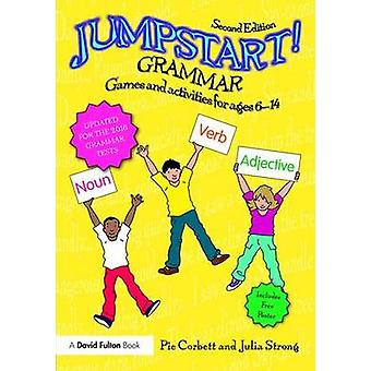 Jumpstart! Grammar - Games and Activities for Ages 6 - 14 (2nd Revised
