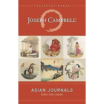 Asian Journals - India and Japan by Joseph Campbell - 9781608685042 Bo