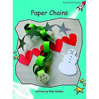 Paper Chains - Fluency - Level 2 (International edition) by Pam Holden
