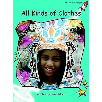 All Kinds of Clothes - Fluency - Level 2 (International edition) by Pam