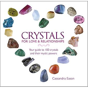 Crystals for Love and Relationships (Hardcover) by Eason Cassandra