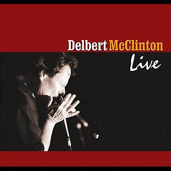 Delbert McClinton - Delbert McClinton Live [CD] USA import