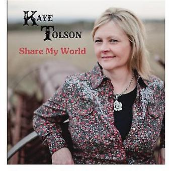 Kaye Tolson - Share My World [CD] USA import
