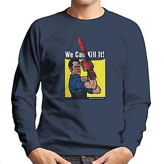We Can Kill It Ash Vs Evil Dead Men's Sweatshirt