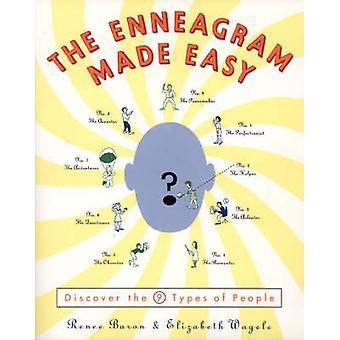Das Enneagramm leichtgemacht - entdecken Sie die 9 Arten von Menschen, die von Renee Baro
