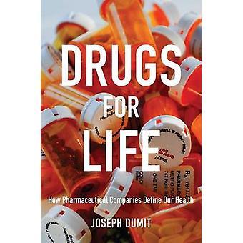 Lægemidler til liv - hvordan farmaceutiske virksomheder definere vores sundhed af Jos