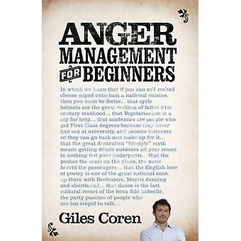 Anger Management (for Beginners) by Giles Coren - 9781444706888 Book