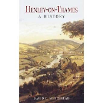 Henley-on-Thames-una historia de David C. Whitehead - libro 9781860774522