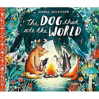 The Dog that Ate the World by The Dog that Ate the World - 9781911171