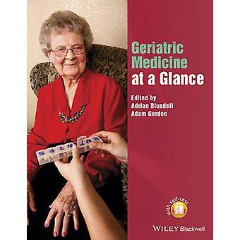 Geriatric Medicine at a Glance by Adrian Blundell