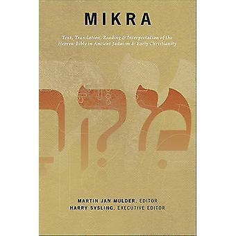 Mikra - tekst - oversettelse - lesing- & tolkning av hebraisk