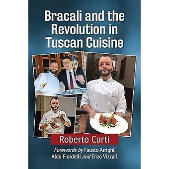 Francesco Bracali und die Revolution in der toskanischen Küche von Francesco B