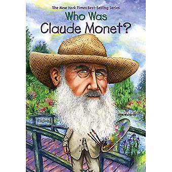 Who Was Claude Monet? (Who Was...?)